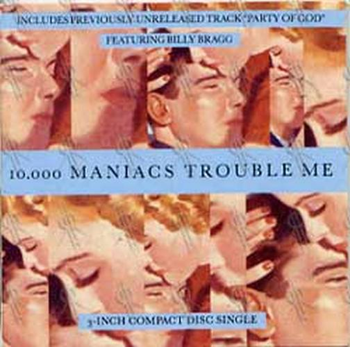 10--000 MANIACS - Trouble Me - 1