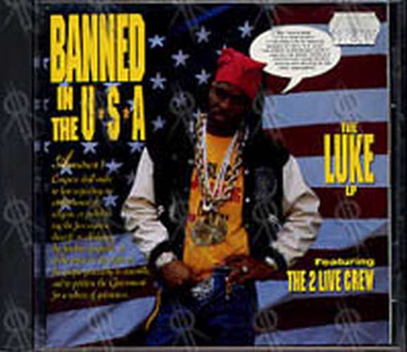 2 LIVE CREW - Banned In The U.S.A. - The Luke LP - 1