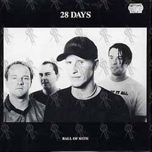 28 DAYS BETTER THAN A THOUSAND - Ball Of Hate/We Must Believe - 1