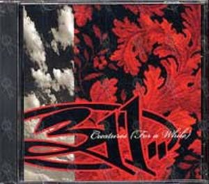 311 - Creatures (For A While) - 1