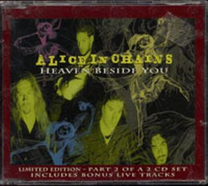 ALICE IN CHAINS - Heaven Beside You - 1