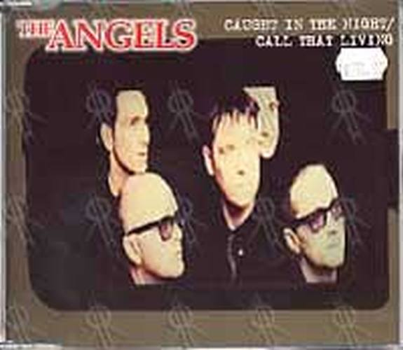 ANGELS-- THE - Caught in The Night/Call That Living - 1