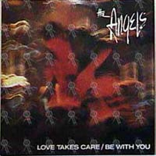 ANGELS-- THE - Love Takes Care / Be With You - 1