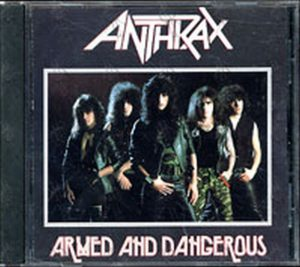 ANTHRAX - Armed And Dangerous - 1