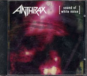 ANTHRAX - Sound Of White Noise - 1