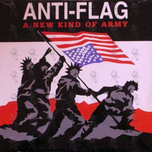 ANTI-FLAG - A New Kind Of Army - 1