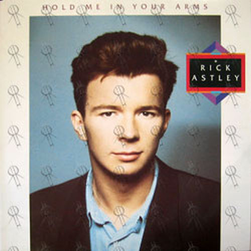 ASTLEY-- RICK - Hold Me In Your Arms - 1