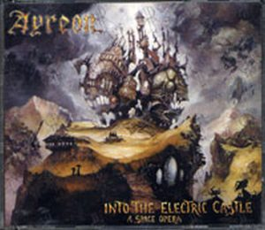 AYREON - Into The Electric Castle - A Space Opera - 1
