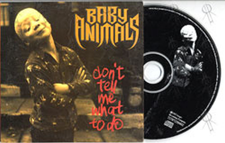 BABY ANIMALS - Don't Tell Me What To Do - 1