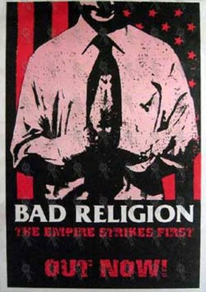 BAD RELIGION - 'The Empire Strikes First' Album Poster - 1