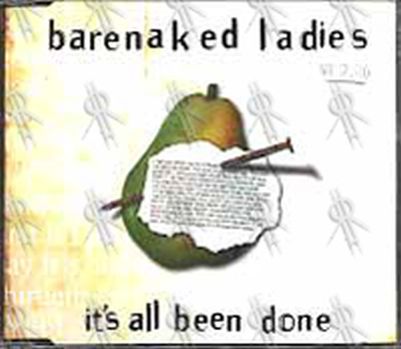 BARENAKED LADIES - It's All Been Done - 1