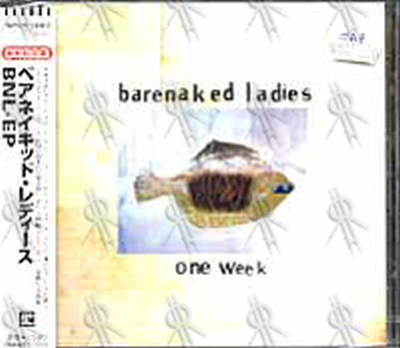 BARENAKED LADIES - One Week - 1
