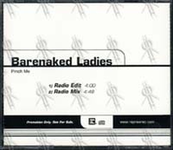 BARENAKED LADIES - Pinch Me - 1