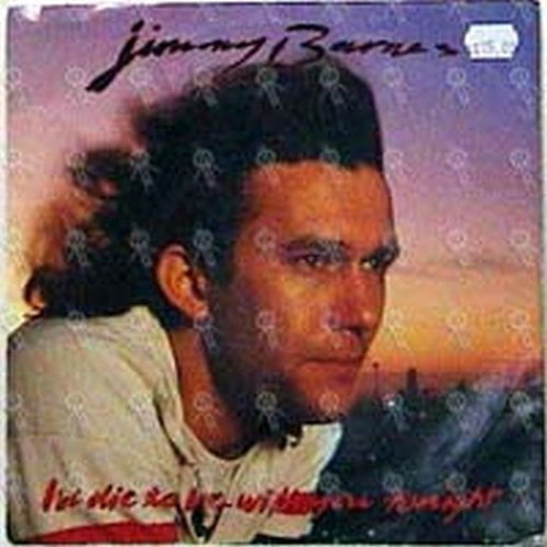 BARNES-- JIMMY - I'd Die To Be With You Tonight - 1