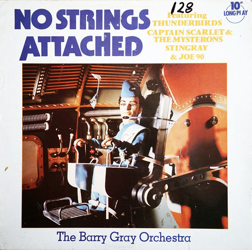 BARRY GRAY ORCHESTRA-- THE - No Strings Attached - 1