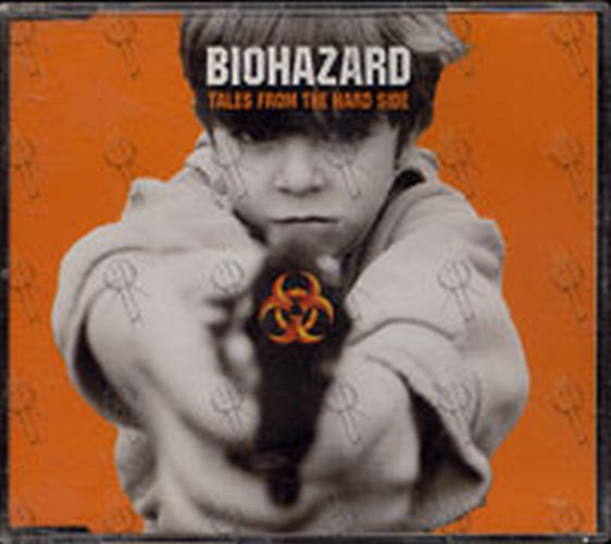 BIOHAZARD - Tales From The Hard Side - 1