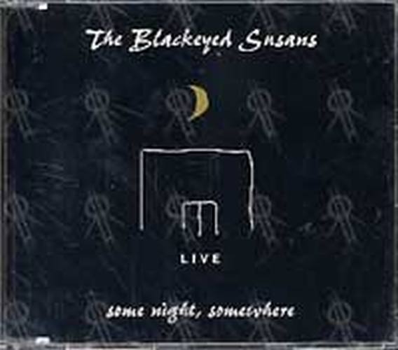 BLACKEYED SUSANS-- THE - Some Night
