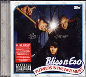 BLISS N ESO - Flowers In The Pavement - 1