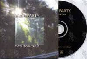 BLOC PARTY - Two More Years - 1