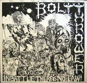 BOLT THROWER - In Battle There Is No Law! - 1