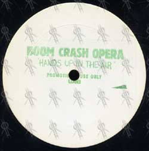 BOOM CRASH OPERA - Hands Up In The Air - 3