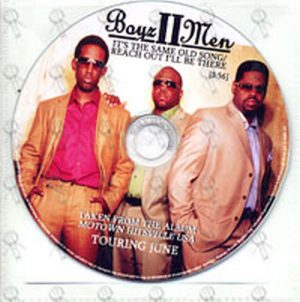BOYZ II MEN - It's The Same Old Song / Reach Out I'll Be There - 1