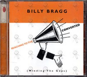 BRAGG-- BILLY - Reaching To The Converted - 1