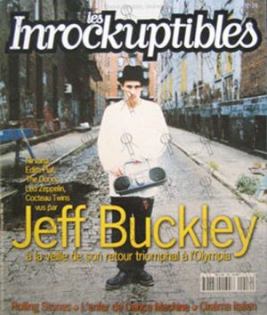 BUCKLEY-- JEFF - 'Les Inrockuptibles' - 4th July 1995 - Jeff Buckley On Cover - 1