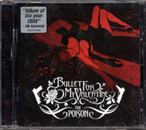 BULLET FOR MY VALENTINE - The Poison - 1