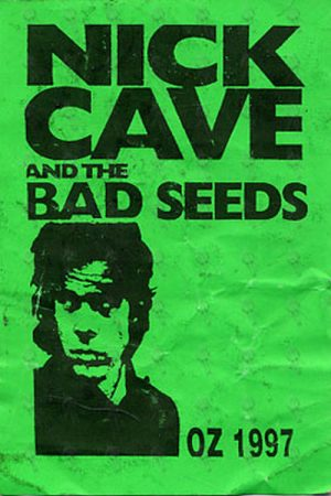 CAVE AND THE BAD SEEDS-- NICK - Oz 1997 Used Paper Sticker Pass - 1