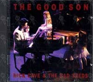 CAVE AND THE BAD SEEDS-- NICK - The Good Son - 1
