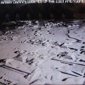 CHAPIN-- HARRY - Legends Of The Lost And Found - 1