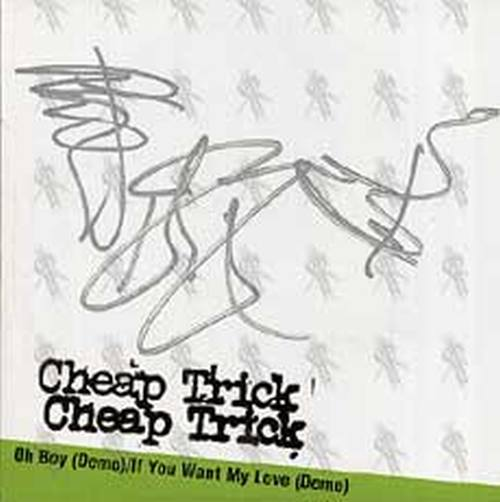 CHEAP TRICK - Oh Boy / If You Want My Love - 1