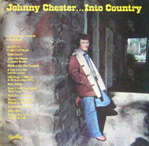 CHESTER-- JOHNNY - Johnny Chester... Into Country - 1