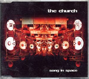CHURCH-- THE - Song In Space - 1