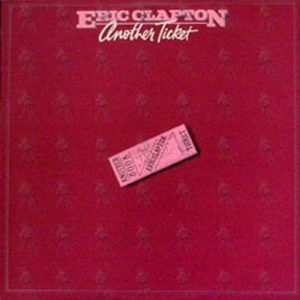 CLAPTON-- ERIC - Another Ticket - 1