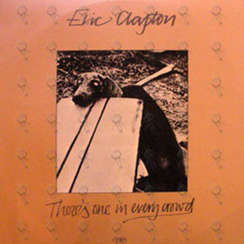 CLAPTON-- ERIC - There's One In Every Crowd - 1