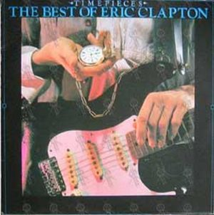 CLAPTON-- ERIC - Timepieces: The Best Of Eric Clapton - 1