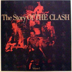 CLASH-- THE - The Story Of The Clash - 1