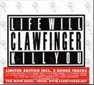 CLAWFINGER - Life Will Kill You - 1
