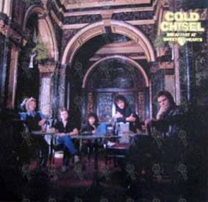 COLD CHISEL - Breakfast At Sweethearts - 1