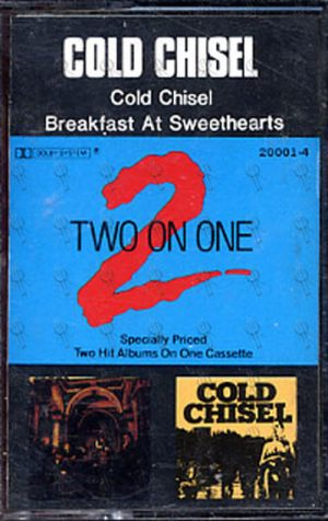 COLD CHISEL - Cold Chisel / Breakfast At Sweethearts - 1
