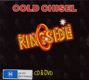 COLD CHISEL - Ringside - 1