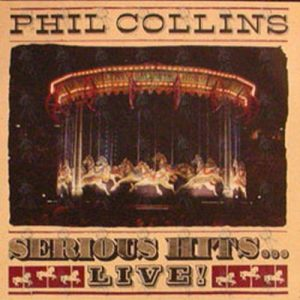 COLLINS-- PHIL - Serious Hits... Live! - 1