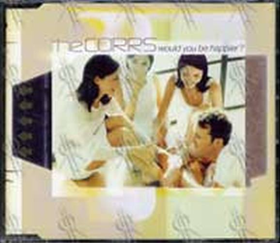 CORRS-- THE - Would You Be Happier? - 1