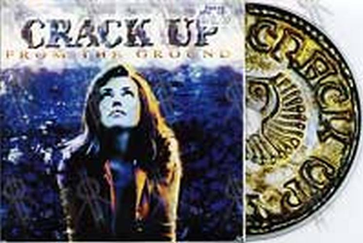 CRACK UP - From The Ground - 1