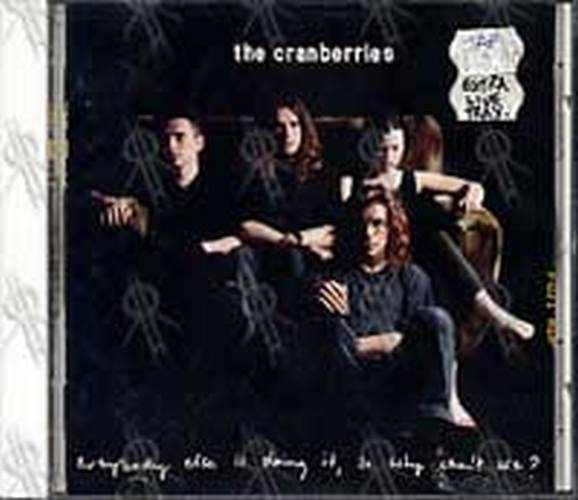 CRANBERRIES-- THE - Everybody Else Is Doing It