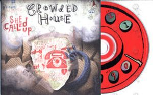 CROWDED HOUSE - She Called Up - 1