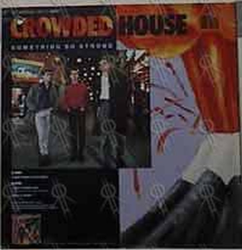 CROWDED HOUSE - Something So Strong - 2