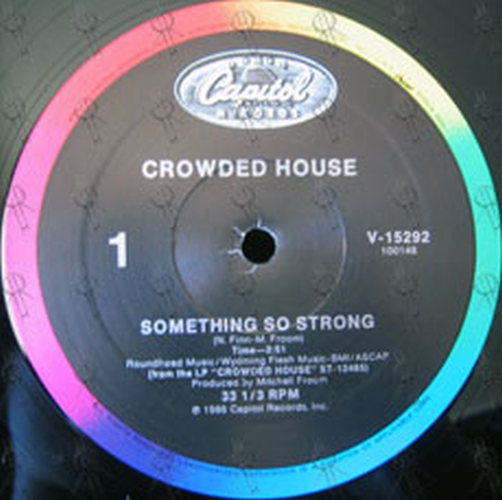 CROWDED HOUSE - Something So Strong - 3